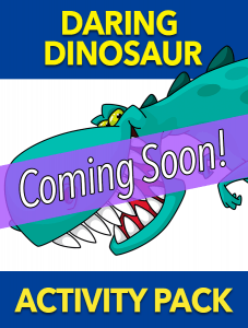 Daring Dinosaur – Coming Soon